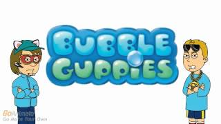 BB Rants S2 #23: Bubble Guppies