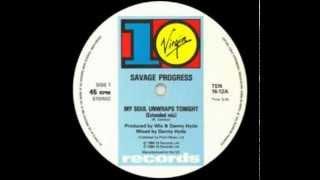 SAVAGE PROGRESS - My Soul Unwraps Tonight (Extended Mix) [HQ]