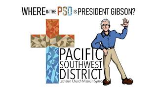 Where in the PSD is President Gibson? With Rev. Bill Baker!