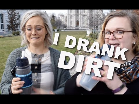 Drinking Dirt + Learning LDS Water Resources