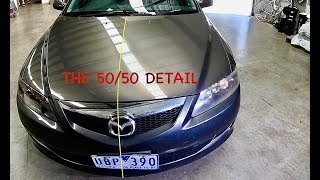 """The 50/50 Detail """"Project Mazda 6"""""""
