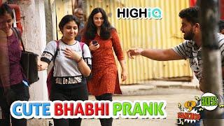 Calling Cute Girls 'BHABHI' Prank | Raj Khanna - Boss Of Bakchod | HighIQ | Pranks In India