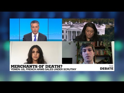 The Debate - Merchants of death? Yemen: US and French arms sales under scrutiny