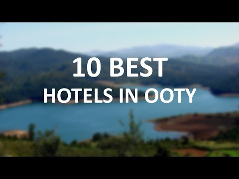 10-best-hotels-in-ooty