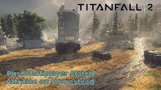 Titanfall 2 - First Multiplayer Match - Attrition on Homestead  (HD PS4 Gameplay)