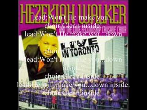 Clean Inside by Bishop Hezekiah Walker and the Love Fellowship Crusade Choir