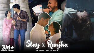 Stay X Ranjha New Hindi Mashup JustinBieber Special Thanks to@B PraakSir - AaronAamir Music [2021] 