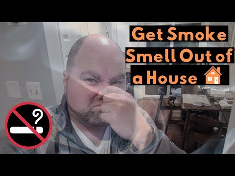 How To Get Smoke Smell Out Of A House