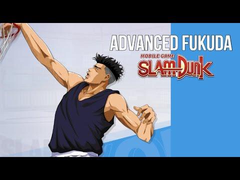 SLAM DUNK MOBILE - ADVANCED FUKUDA (DETAILED INFO)