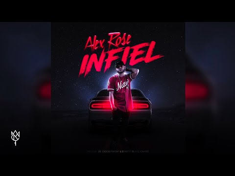 Alex Rose - Infiel (Audio)