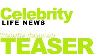 Website Relaunch Teaser/ Celebrity Life News
