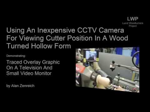 Oudated version - Using an inexpensive CCTV camera in making a woodturned hollow form