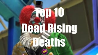 Top 10 Dead Rising Deaths