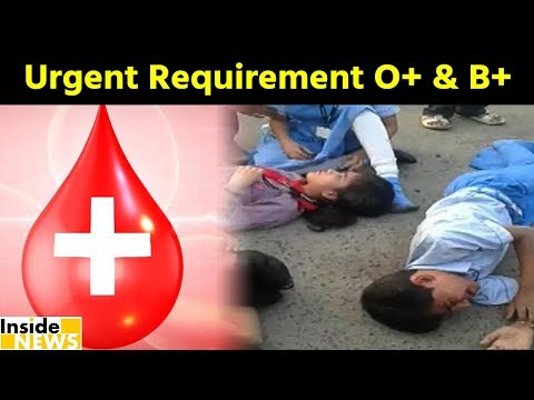 Ahmedabad l Urgent Requirement of B+ve and O+ve