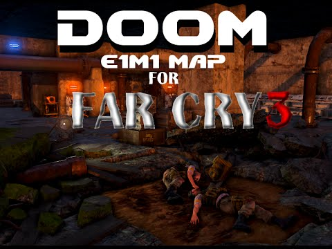 Far Cry 3 (PC) - DOOM E1M1 Map Demonstration - [Демонстрация Карты]