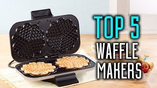 Top 5 Best Waffle Makers In 2018 - What is the Best Waffle Maker?