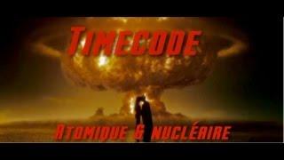 Emission Timecode #2 (Atomique et nucléaire)