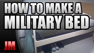 HOW TO MAKE A MILITARY STYLE BED (BASIC TRAINING)