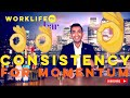 WHY CONSISTENCY MATTERS IN A NEW JOB (TIPS & MOTIVATION) | WORKLIFE TV