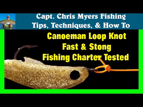 Knots for Fishing -Canoeman Loop Knot - Best Fishing Knot