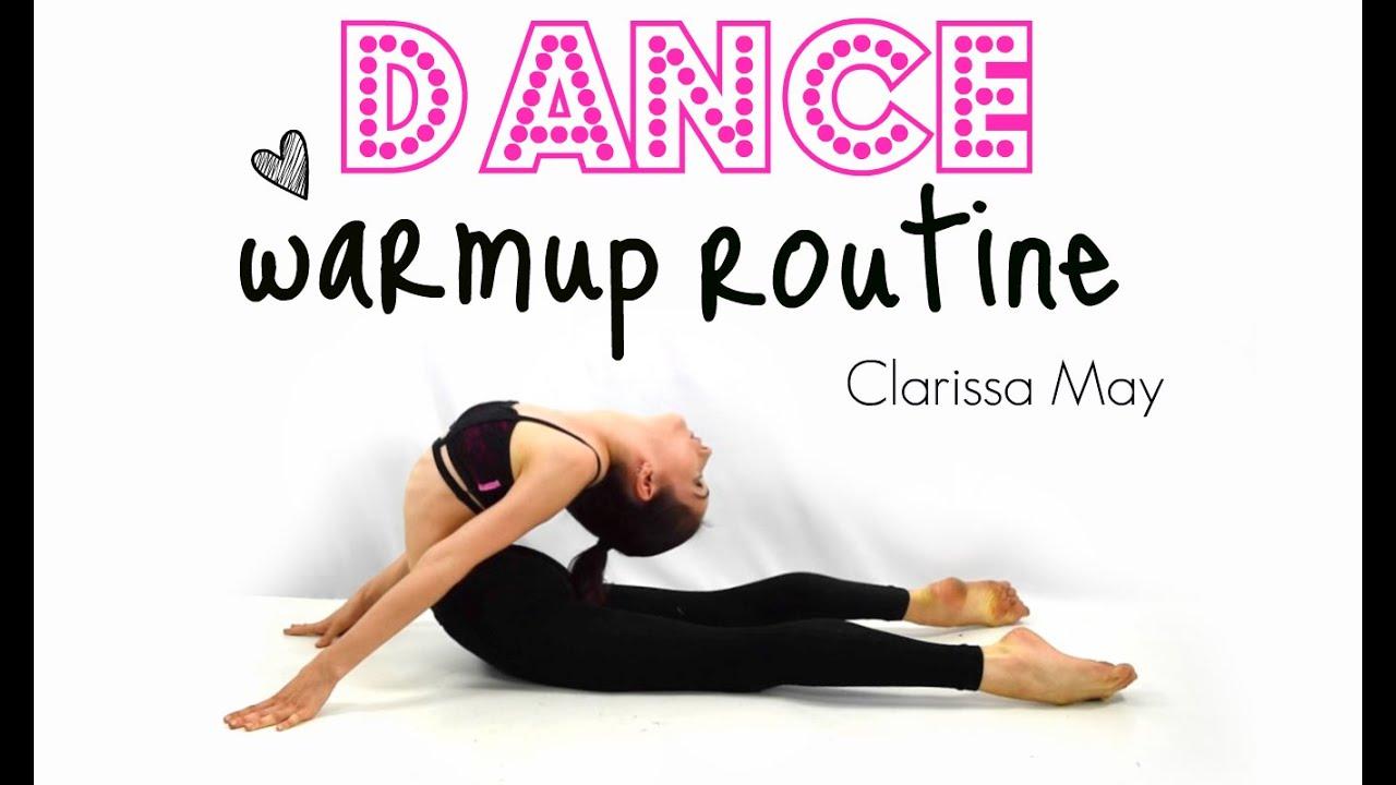 Dance Warmup Routine: Clarissa May - YouTube