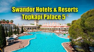 Обзор отеля Swandor Hotels Resorts Topkapi Palace 5 Анталия 2019