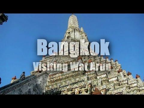 Visiting Wat Arun (Temple of the Dawn), Bangkok, Thailand   HD