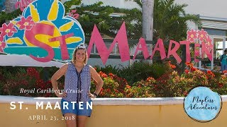 Royal Caribbean Cruise Day 2: Sint Maarten/Saint Martin