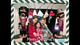 🎄Vlogmas Day 24 - Christmas Eve