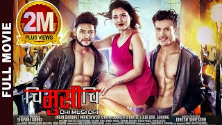 CHI MUSI CHI - New Nepali Full Movie 2019 | Sunil Chhetri, Alisha Sharma & Sushant Karki