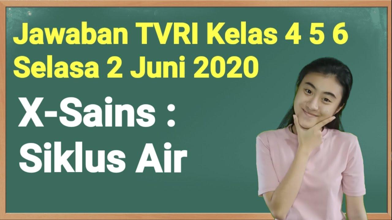Kunci Jawaban TVRI Kelas 4-5-6 SD Selasa 2 Juni 2020 - YouTube