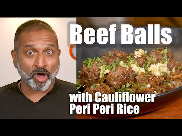 Beef Balls with Cauliflower Rice! Go to the Middle East for Under $20!