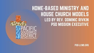 Home-Based Ministry and House Church Models
