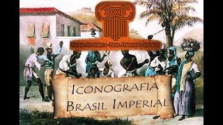 Imagens do Brasil Imperial - A arte representando o cotidiano de uma nação