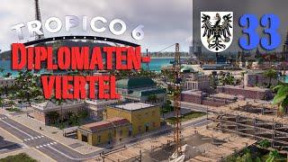 Let's Play Tropico 6 #33: Das Diplomatenviertel (Preußico / deutsch / Sandbox)