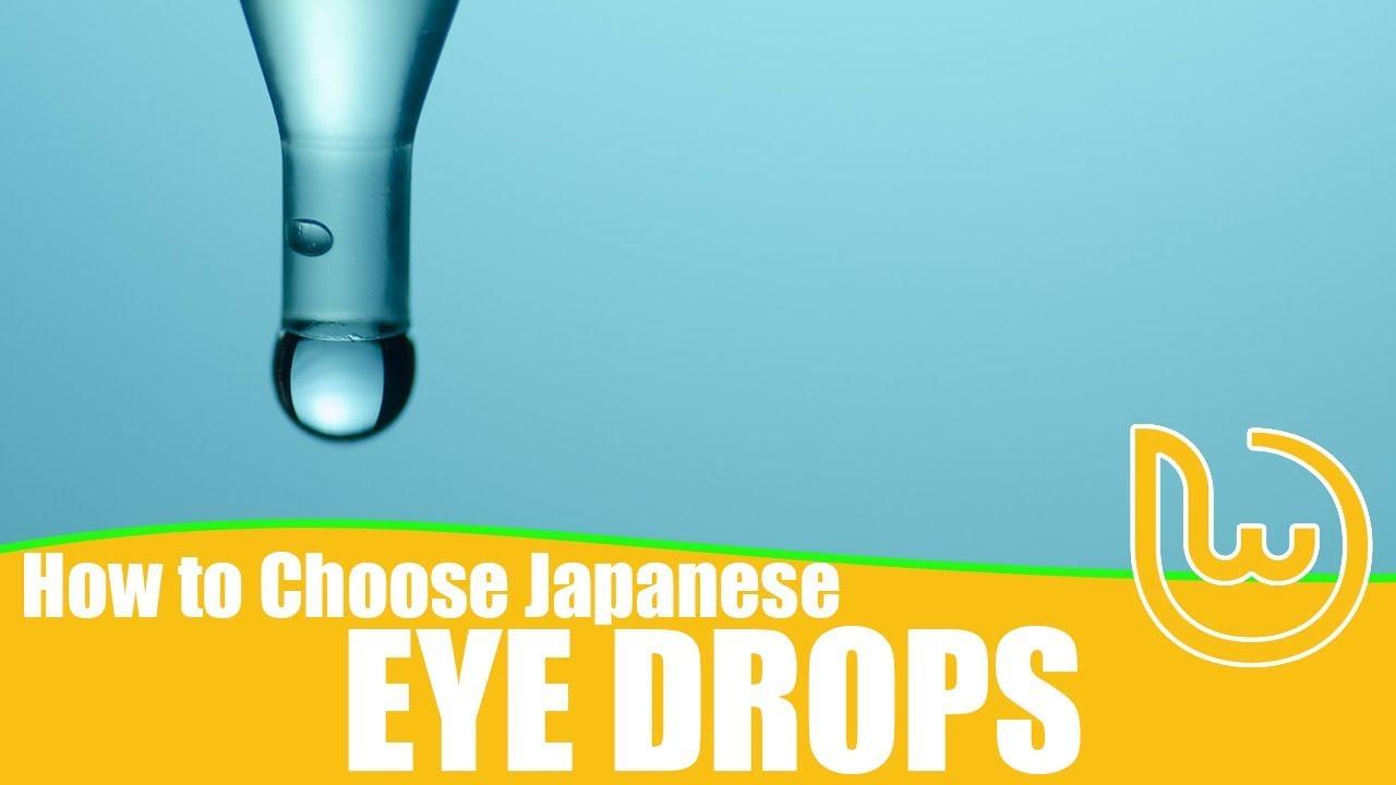 How To Choose Japanese Eye Drops - YouTube