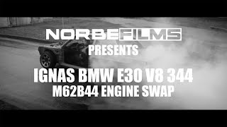 NORBEFILMS presents Ignas BMW E30 V8 344