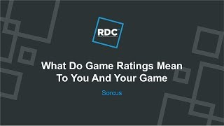 Roblox Developer Conference 2018 - What Do Game Ratings Mean to You?