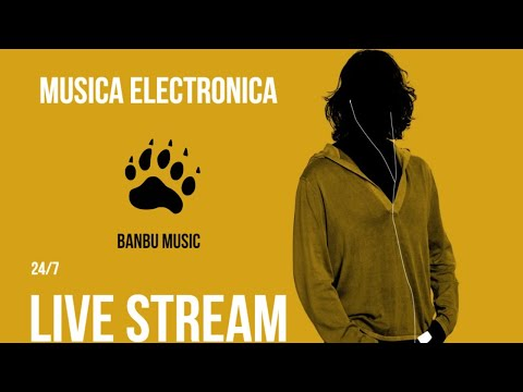 musica electronica • 24/7  live stream musica electronica  ♫ Best Electro