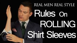 Rules On Rolling Shirt Sleeves - When Men Should Roll Sleeves Up - Male Style Fashion Advice