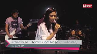 BLACKBOX Session | Tanya Jadi Rasa - Vadi Akbar ( Attierah Ali ) Cover