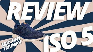 Saucony Triumph ISO 5 REVIEW
