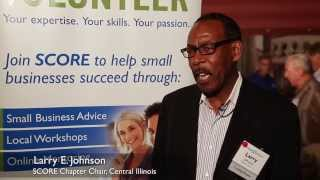 Why I Volunteer with SCORE - Larry E. Johnson - Central Illinois