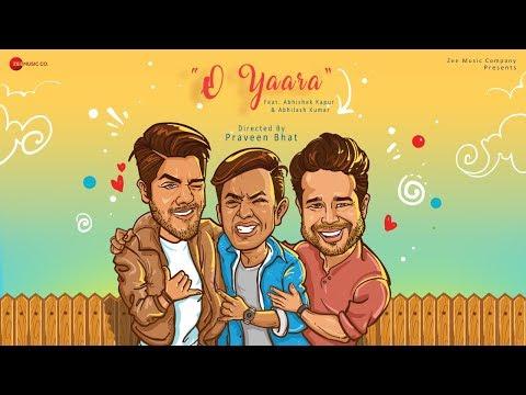 o-yaara---teaser-|-siddhant-kochar-parinda-|-abhishek-kapur-|-abhilash-kumar-|-praveen-bhat