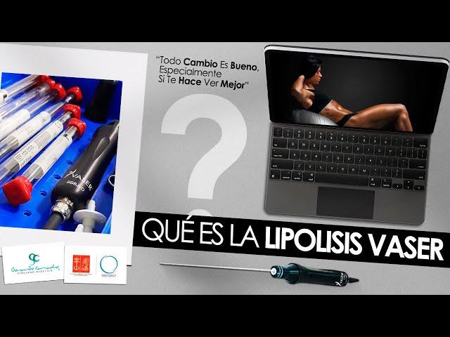 ¿Qué es la Lipolisis Vaser®  O  Lipólisis Ultrasónica ?