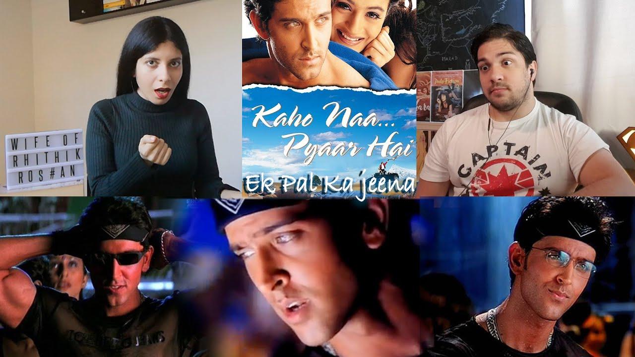 Download EK PAL KA JEENA REACTION!   Kaho Naa Pyaar Hai   Hrithik Roshan