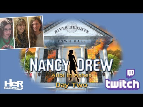 Nancy Drew: Alibi in Ashes [Day Two: Twitch] | HeR Interactive