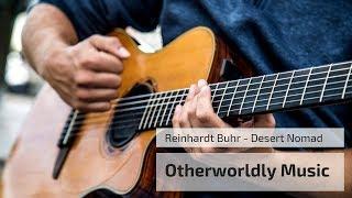 Otherworldly Instrumental Music - Desert Nomad by Reinhardt Buhr - Spanish Guitar, Jaw Harp, Cello