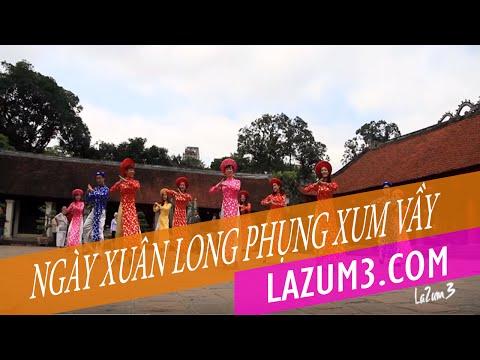 Nhảy zumba | Ngày Xuân Long Phụng Xum Vầy | Lazum3 | Zumba Fitness VietNam
