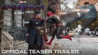 SPIDER-MAN: NO WAY HOME - Official Teaser Trailer - Exclusively In Cinemas From December 16